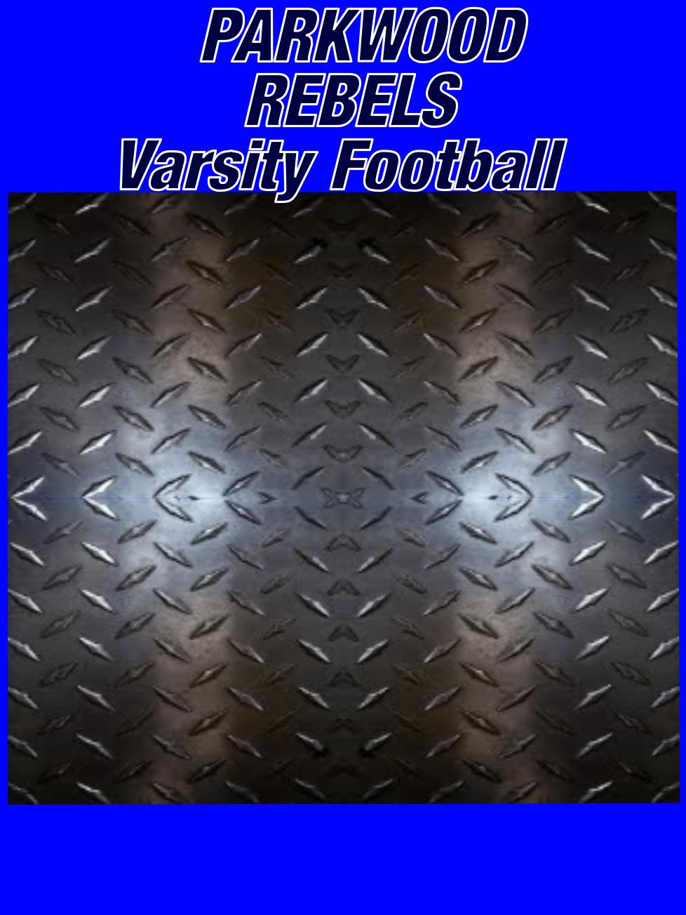 PARKWOOD   REBELS Varsity Football