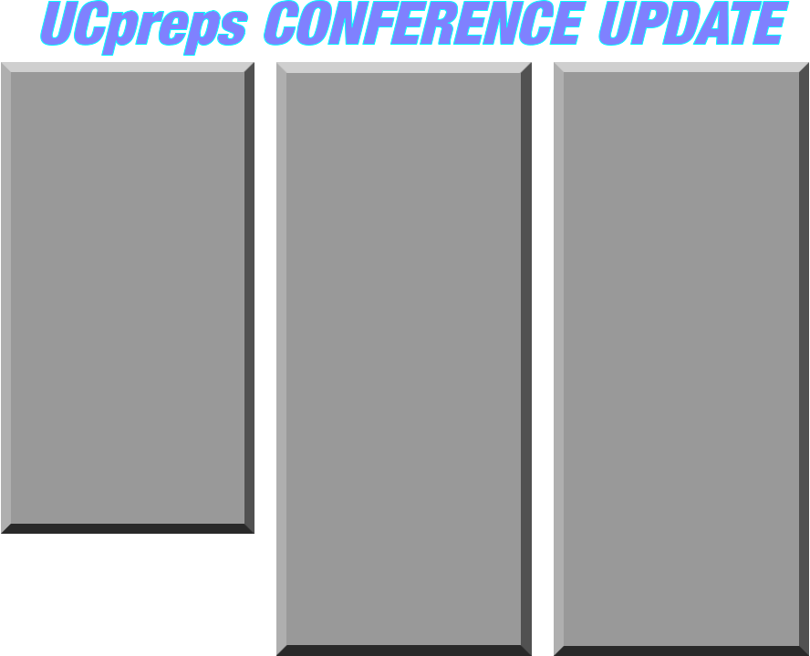 UCpreps CONFERENCE UPDATE